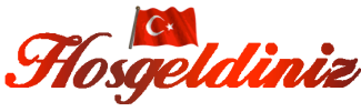 Hoş Geldiniz, Welcome, Turkey, Turkish greeting